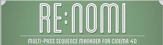 C4D渲染圖片序列通道管理插件+使用教程 RenderTom ReNomi v1.3.1 R12-R17